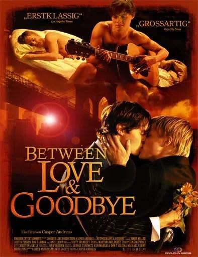 Between Love and Goodbye - PELICULA - EEUU - 2008