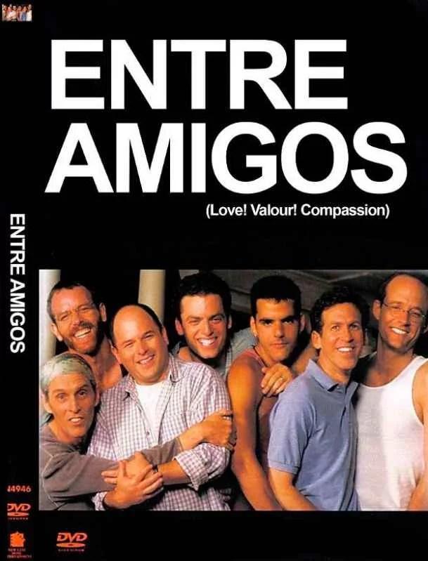 """VER ONLINE Y DESCARGAR PELÍCULA """"Entre Amigos"""" - """"Love! Valour! Compassion!"""""""
