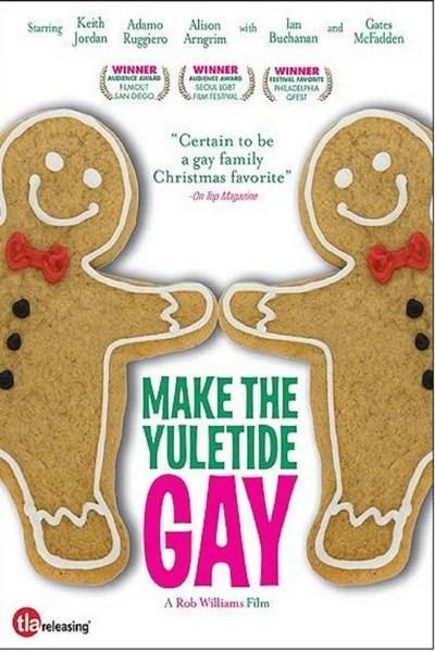 Hacer Gay la Navidad - Make the Yuletide Gay - PELICULA - EEUU - 2009