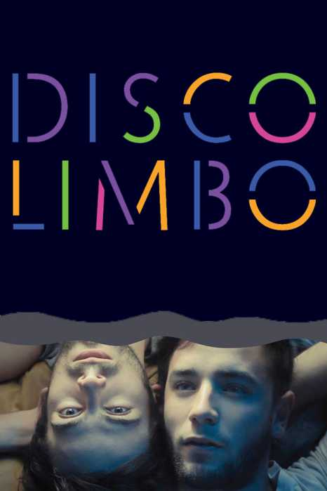 """VER ONLINE Y DESCARGAR PELICULA """"Disco Limbo"""""""