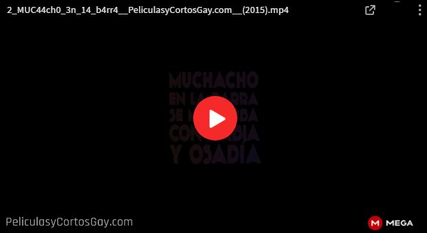 CLIC PARA VER VIDEO Muchacho en la Barra se Masturba con Rabia y Osadia - CORTO - Mexico - 2015
