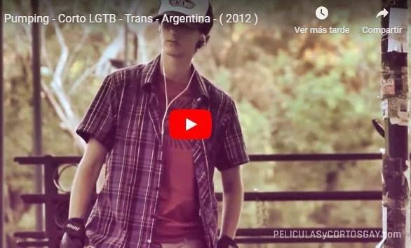 CLIC PARA VER VIDEO Pumping - CORTO TRANS - Argentina - 2012