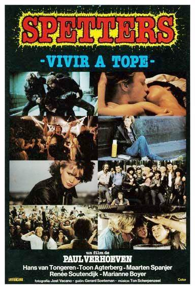 Vivir a Tope - Spetters - PELÍCULA - Holanda - 1980