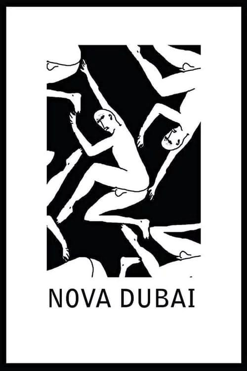 Nova Dubai - MEDIOMETRAJE [+18] Brasil - 2014