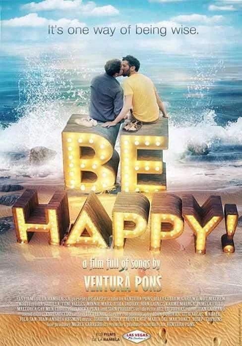 Be Happy! - Sé Feliz - PELICULA MUSICAL - España - 2019