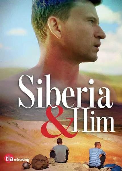 Siberia y Él - Siberia and Him - PELICULA - Rusia - 2019