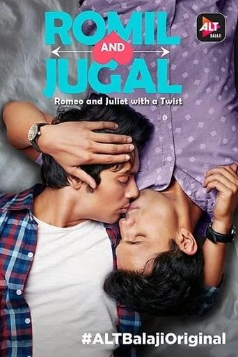 Romil y Jugal - MINISERIE - India - 2017
