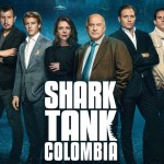 SHARK TANK COLOMBIA – TEMPORADA 01 EP 03 – NEGOCIANDO CON TIBURONES – SERIES TV ONLINE