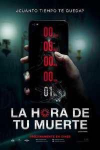 La Hora de Tu Muerte (2019)