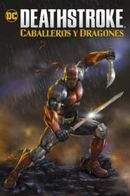 Deathstroke: Caballeros y Dragones (2020) Latino