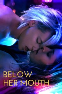 Below Her Mouth (2017)