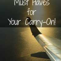 Must Haves to Pack in Your Carry-On Luggage & FREE CHECKLIST!