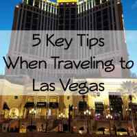 5 Tips When Traveling to Las Vegas