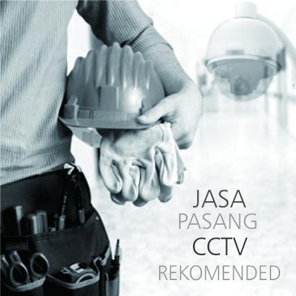 Rekomendasi Jasa Pasang CCTV