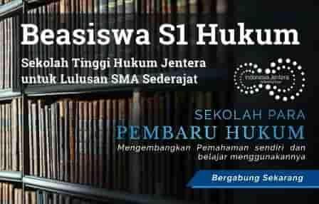 BEASISWA PENUH KULIAH S1 HUKUM DI STH INDONESIA JENTERA