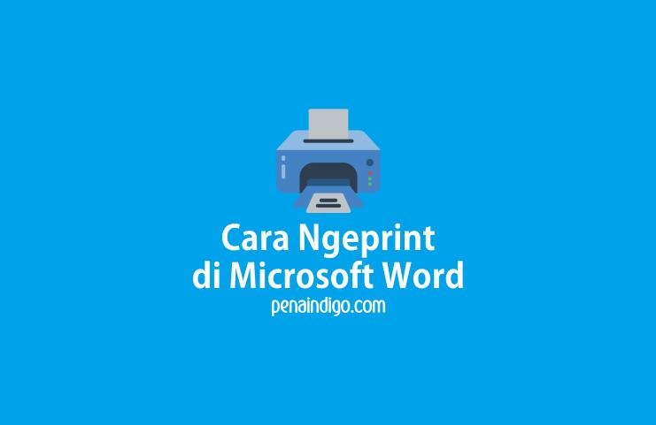 Cara Ngeprint di Microsoft Word