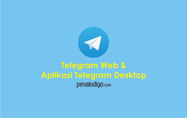 cara menggunakan telegram web dan telegram desktop