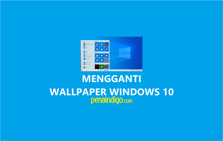 cara mengganti wallpaper windows 10