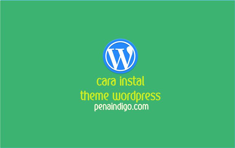cara instal template wordpress