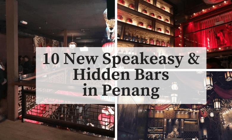 10 New Speakeasy & Hidden Bars in Penang