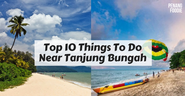 things to do at tanjung bungah