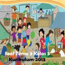 soal tematik kelas 3 tema 3 revisi 2017