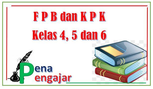fpb dan kpk kelas 4 5 6 sd