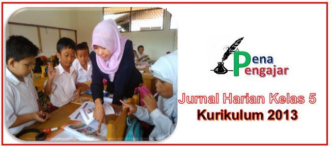 jurnal harian kelas 5 semester 1 dan 2 kurikulum 2013 revisi 2018