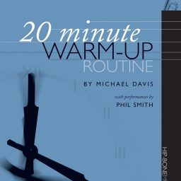 20 Minute Warm Up Routine Trumpet available at Pencerdd Music Store Penarth