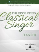 The Developing Classical Singer - Tenoravailable at Pencerdd Music Store Penarth