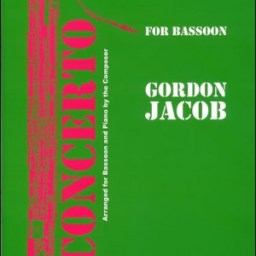 Gordon Jacob: Bassoon Concerto & Piano  available at Pencerdd Music Store Penarth