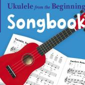Ukulele From The Beginning Songbook available at Penarth Music Centre