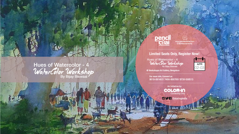 Watercolor Workshops - Hues of watercolor 4 by Bijay Biswaal Event cover2 - HUES OF WATERCOLOR – 4 WITH BIJAY BISWAAL- Watercolor Workshops in Bangalore