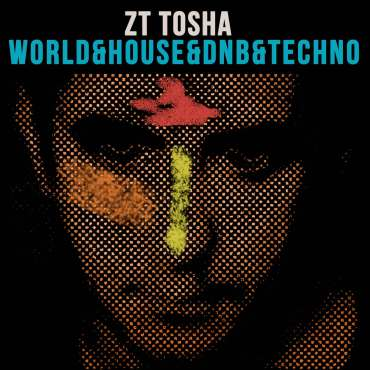 1500-Cover-ZT-Tosha-World-Techno-Love-is-more-then-us