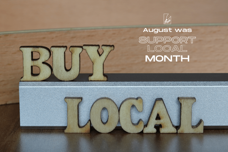 august was support local month