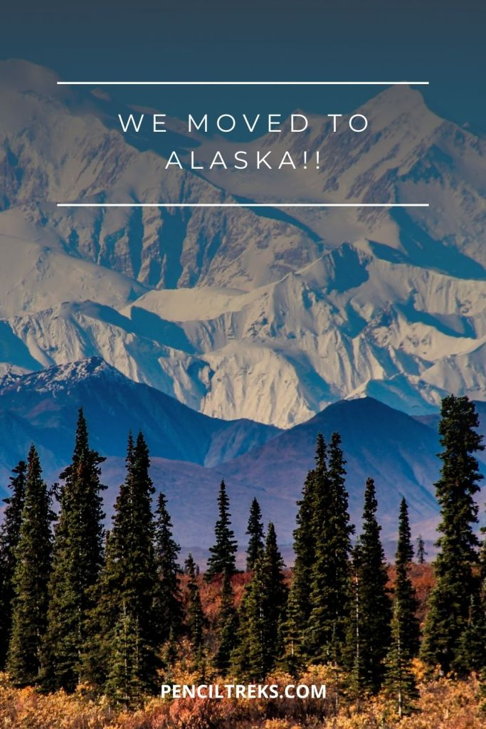 We Moved to Alaska! A beautiful view of mountains and a link for penciltreks.com a travel and homeschool website