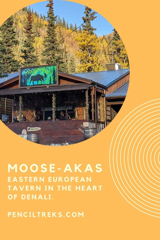 Mooseakas Serbian restaurant in Denali offers exceptional food right outside the park