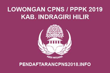 Lowongan ASN CPNS / PPPK / P3K Kabupaten Indragiri Hilir Tahun 2019