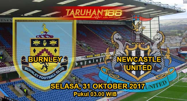 Prediksi Bola Burnley vs Newcastle united 31 Oktober 2017