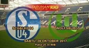 Prediksi Bola Schalke vs Wolfsburg 28 Oktober 2017