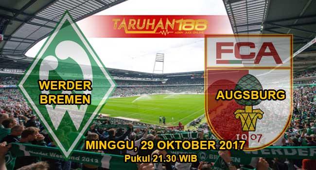 Prediksi Bola Werder Bremen vs Augsburg 29 Oktober 2017