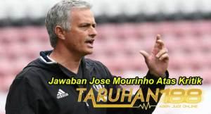 Jawaban Jose Mourinho Atas Kritik