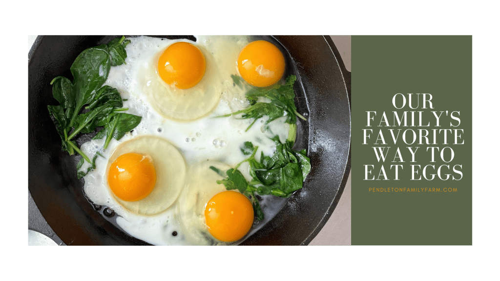 Our Family's Favorite Way To Eat Eggs