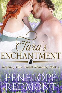 Tara's Enchantment – Regency Time Travel Romance, Book 1