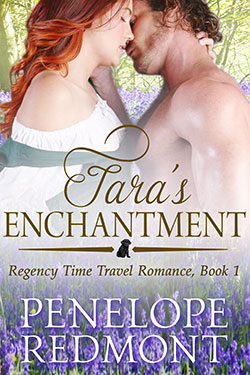 Tara's Enchantment – Regency Time Travel Romance, Book 1