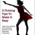 Plotting Fiction: 3 Plotting Tips To Make It Easy