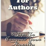 Blogging For Authors: 5 Tips To Conquer Your Anxiety