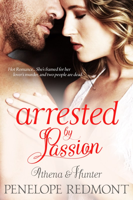Athena & Hunter: Arrested By Passion