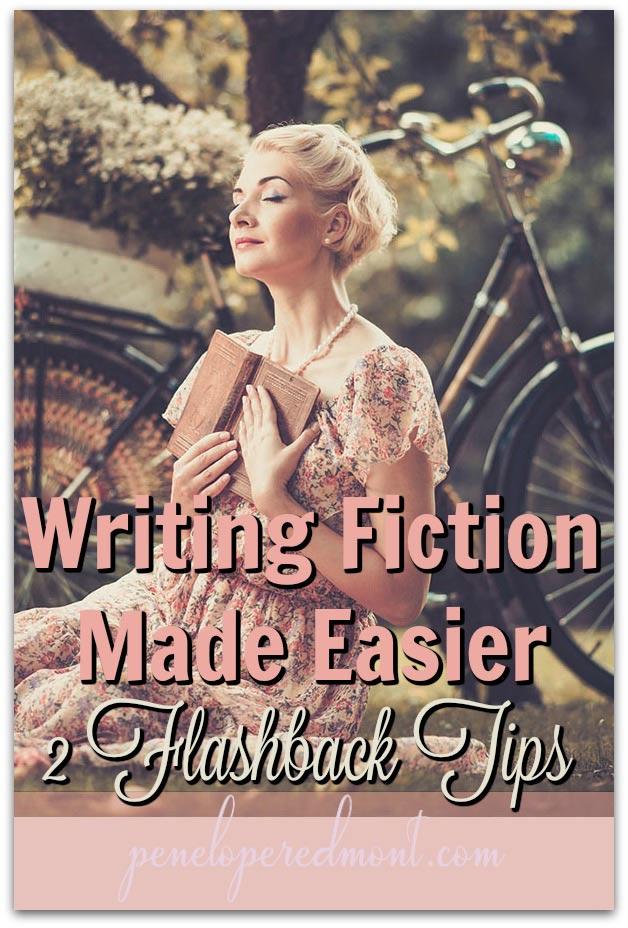 Writing Fiction Made Easier: 2 Tips For Using Flashbacks