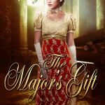 New Sweet Regency Romance: The Major's Gift